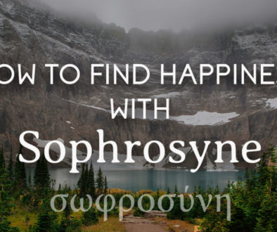 How to Find Happiness with Sophrosyne